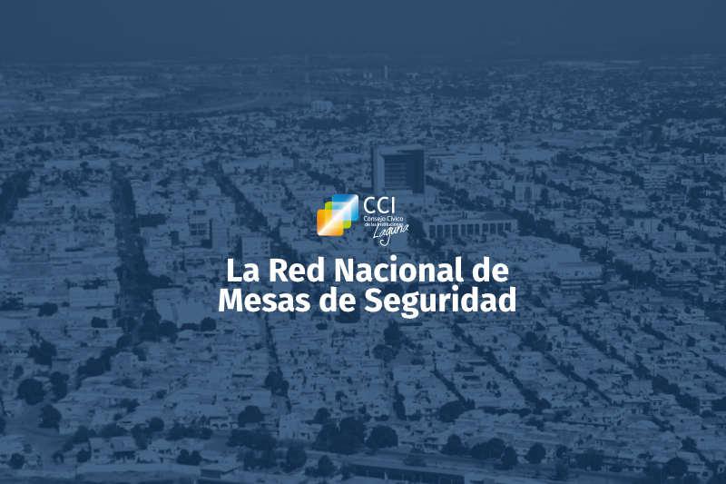 La Red Nacional de Mesas de Seguridad