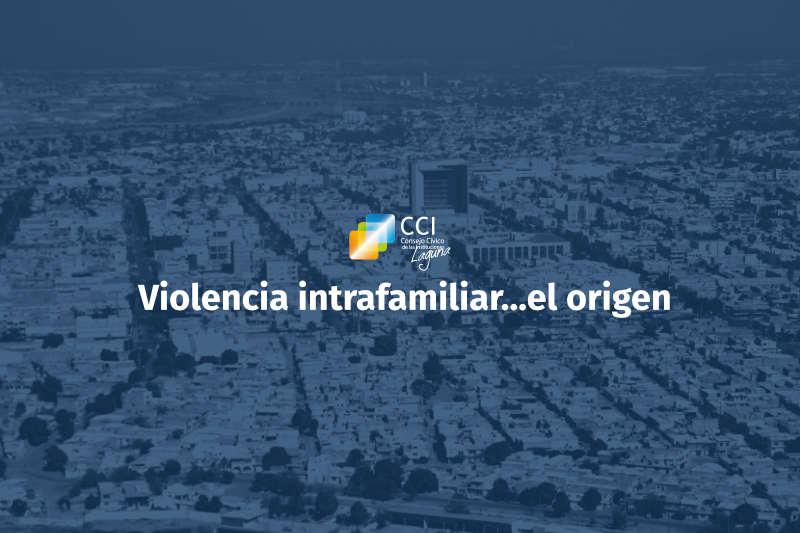 Violencia intrafamiliar… el origen
