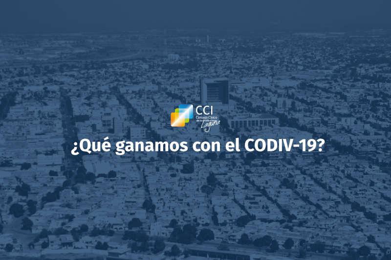 ¿Qué ganamos con el CODIV-19?