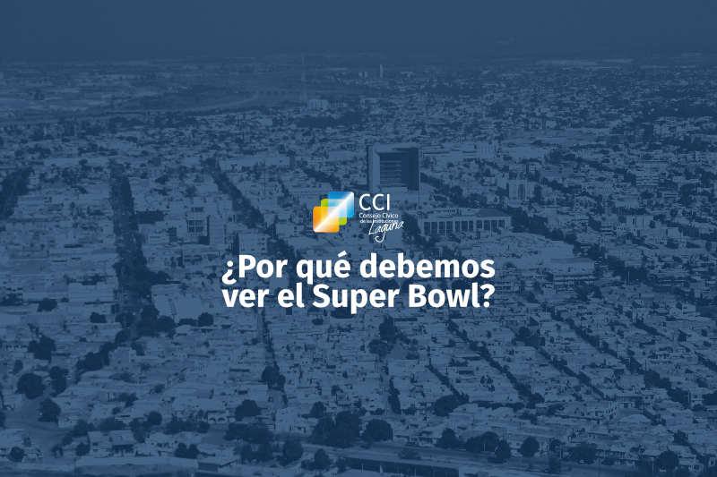¿Por qué debemos ver el Super Bowl?