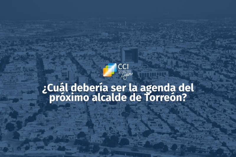¿Cuál debería ser la agenda del próximo alcalde de Torreón?