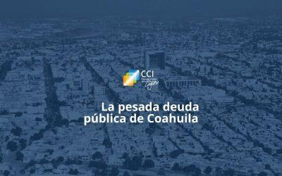 La pesada deuda pública de Coahuila