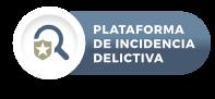 Plataforma de Incidencia Delictiva